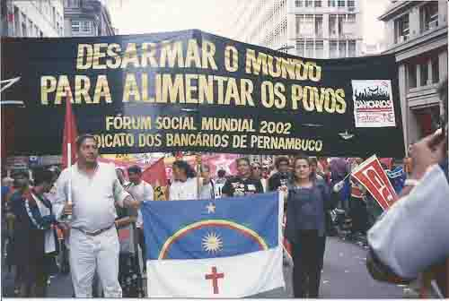 Fórum Social Mundial 2002 Sindicato dos bancários de Pernambuco - Desarmar o mundo para alimentar os povos