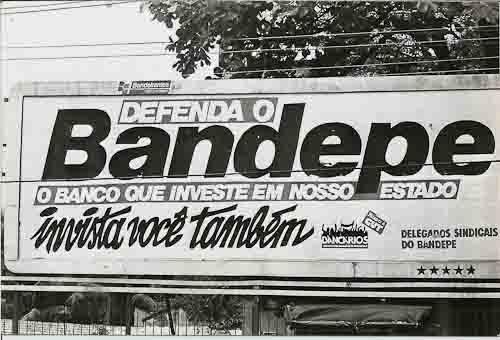 Defesa do bandepe contra a privatização 1995 Imagem fotos