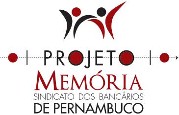 Projeto Memória Bancários PE